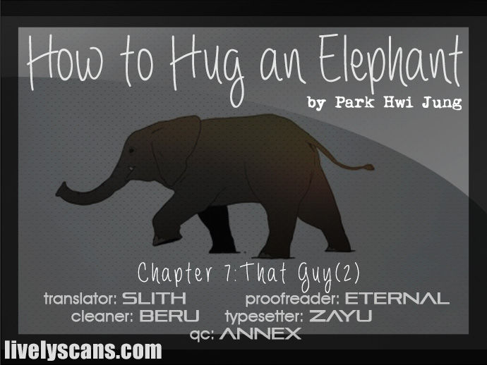 How to Hug an Elephant 7: That Guy (2) at MangaFox.la