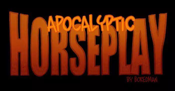 Apocalyptic Horseplay 114 at MangaFox