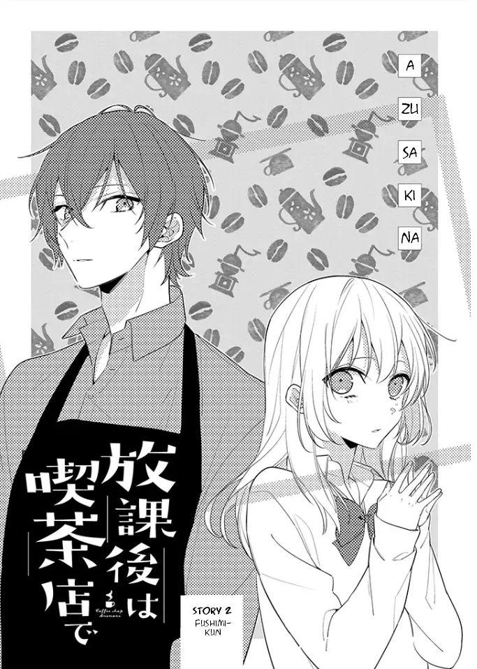Hokago wa Kissaten De 2: Story 2 - Fushimi-kun at MangaFox