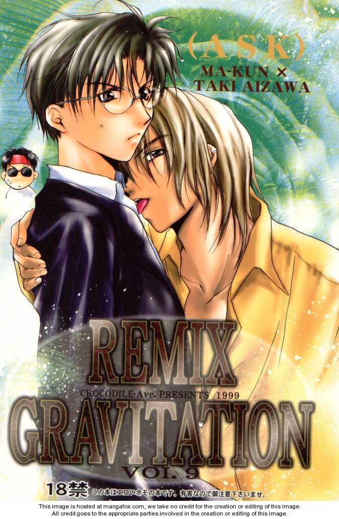 Gravitation DJ 1: Gravitation remix : Ma-kun x Aizawa Taki at MangaFox